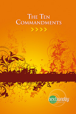 NextSunday Study The Ten Commandments