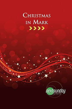 NextSunday Study Christmas in Mark