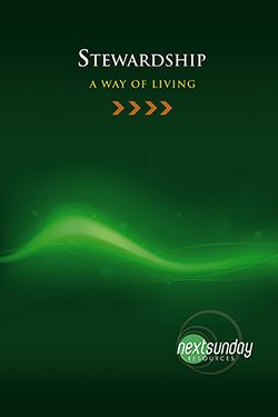 NextSunday Study Stewardship: A Way of Living